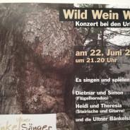 Wild Wein Weib… Konzert bei den Urlärchen